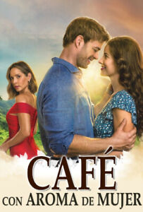 CAFE CON AROMA DE MUJER .. Telenovela Colombia / USA  30 DVDS