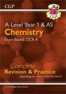 A-Level Chemistry: OCR A Year 1 & AS Complete Revision & Practi... 9781789080360