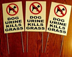 "3 DOG URINE KILLS GRASS 8""X12"" Plastic Coroplast Signs w/Stakes"