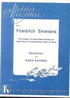 Smetana ~ Die schönsten und bekanntesten Melodien für Klavier