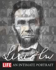 LIFE LINCOLN: AN INTIMATE PORTRAIT BY THE EDITORS OF LIFE (2014, HARDCOVER)~USED
