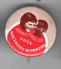 1972 Jenness & Pulley pin SOCIALIST WORKERS Third Party pinback Jugate button