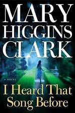 NEW - I Heard That Song Before: A Novel by Clark, Mary Higgins