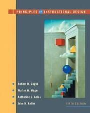 Principles of Instructional Design by John M. Keller, Walter W. Wager, Robert M.