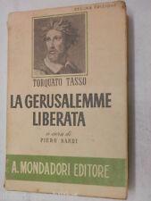 LA GERUSALEMME LIBERATA Torquato Tasso Piero Nardi Mondadori 1943 romanzo Libro