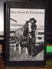Nine Years In The Saddle, Cow Punching, Bootlegging, 1920s-30s Texas Arizona