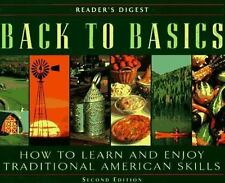 Back to Basics : How to Learn and Enjoy Traditional American Skills by Reader's