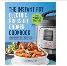 The Instant Pot Electric Pressure Cooker Cookbook DUO80 8 Qt 7-in-1