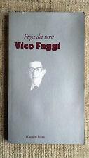 Vico Faggi - Fuga dei versi - I Garzanti Poesia