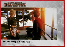 BATTLESTAR GALACTICA - Premiere Edition - Card #20 - Humanity's Children