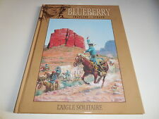 REEDITION BLUEBERRY TOME 3/ L'AIGLE SOLITAIRE/ TBE
