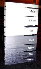 A Marker to Measure Drift by Alexander Maksik SC 2013 ARC Proof Like NEW