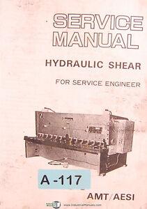 Amada H, AMT/AESI Hydraulic Shear, Service Engineer Manual Year (1983)