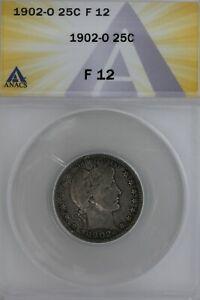 1902-O  .25  ANACS  F 12  Barber Quarter, Liberty Head Quarter, Barber 25c,