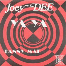 JOEY DEE Ya Ya / Fanny Mae Fr Press Roulette 45 VR 195072 1971 SP