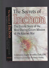 The Secrets of Inchon (Amphib. landing, Korean War), Cmdr Eugene F. Clark, 2002
