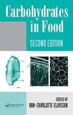 NEW Carbohydrates in Food, Second Edition (Food Science and Technology)