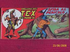 TEX STRISCIA ORIGINALE 1948-1° prima SERIE N° 32 + entra dentro disponibilialtre