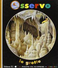 Observo le cueva - Claude Delafosse - Libro nuovo especiales