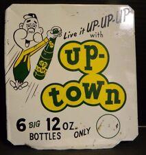 Vintage Live It Up Up Up with Up-Town Soda 6 Big 12 oz. Bottles Only ¢ Sign V. G