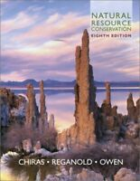 Natural Resource Conservation: Management for a Sustainable Future by Chiras