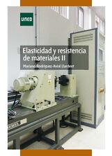 UNED Elasticidad y resistencia de materiales II, eBook, 2012