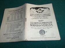 FERROVIE DELLO STATO FS 1914 ITINERARIO ROMA-FIRENZE BOLOGNA-VENEZIA ORVIETO ORT