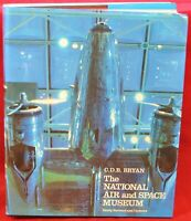 The National Air and Space Museum, C.D.B. Bryan - Pub. 1988