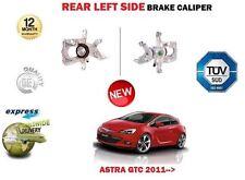 pour Opel OPEL ASTRA GTC 2011- > NEUF arrière côté gauche ÉTRIER DE FREIN unité