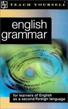 Teach Yourself English Grammar : For Learners of English as a Second/Foreign