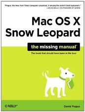 Mac OS X Snow Leopard: The Missing Manual (Missing