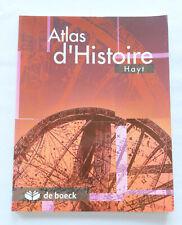 Atlas d'Histoire - Hayt, éd. De Boeck, 2003