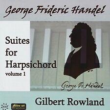 Gilbert Rowland - Handel: Harpsichord Suites Vol.1 [CD]