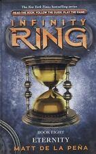 Infinity Ring: Eternity 8 by Matt De la Peña (2014, Hardcover)