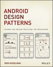 Android Design Patterns: Interaction Design Solutions for Developers