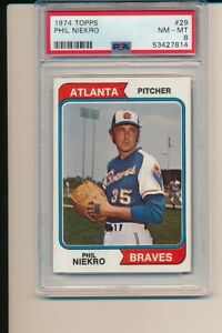 PHIL NIEKRO ATLANTA BRAVES 1974 TOPPS #29 PSA 8 MINT NEWY GRADED BASEBALL CARD
