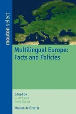 Contributions to the Sociology of Language [CSL]: Multilingual Europe : Facts...