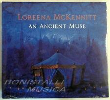 LOREENA McKENNITT - AN ANCIENT MUSE - CD Sigillato