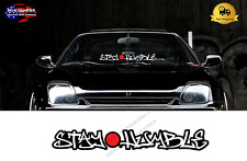 Stay Humble Windshield Banner JDM Japanese Sticker Decal