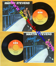 LP 45 7'' MARTIN STEVENS Pick up your whistle and blow Midnight CBS no cd mc*dvd