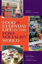 NEW - Food and Everyday Life in the Postsocialist World