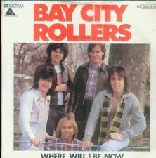 """7"""" Bay City Rollers/Where Will I Be Now (D)"""