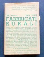 Manuali Hoepli - Fabbricati Rurali - Gino Fedeli e Raul Fedeli - 1937