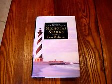 "True Believer by Nicholas Sparks:   ""SIGNED""    (2005, Hardcover)"