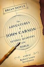 The Adventures of John Carson in Several Quarters of the World : A Novel of...