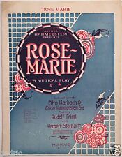 "1924 ""ROSE MARIE"" THEATRE SHEET MUSIC ""ROSE MARIE"""