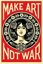 MAKE ART NOT WAR SIGNED OFFICIAL POSTER - OBEY GIANT - SHEPARD FAIREY