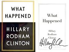 Hillary Rodham Clinton~SIGNED IN PERSON~What Happened~1st/1st+Photos & COA!!