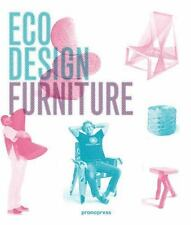 Eco Design: Furniture: By Liu, Ivy, Wong, Jian