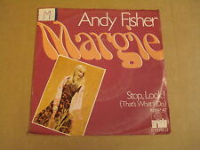 45T / ANDY FISHER - MARGIE / STOP, LOOK! (That's What I Do)